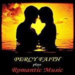 Percy Faith Plays Romantic Music