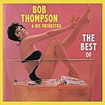 Bob Thompson The Best Of