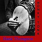 Hank Thompson Honky Tonk