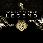 Johnny Clarke Legend