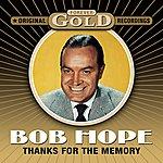 Bob Hope Forever Gold - Thanks For The Memory (Remastered)