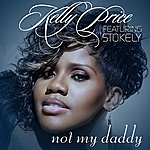 Kelly Price Not My Daddy - Single
