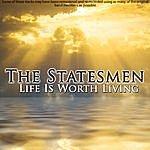 Statesmen Quartet Life Is Worth Living
