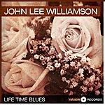 John Lee Williamson Life Time Blues