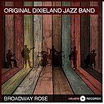 Original Dixieland Jazz Band Broadway Rose