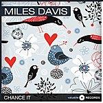 Miles Davis Chance It