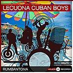 Lecuona Cuban Boys Rumbantona
