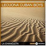 Lecuona Cuban Boys La Chancleta