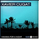 Xavier Cugat Havana For A Night