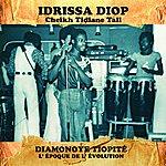 Idrissa Diop Diamonoye Tiopité (L'époque De L'évolution)
