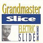 Grandmaster Slice Electric Slide (Shall We Dance)