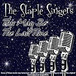 The Staple Singers This May Be The Last Time