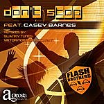 Flash Brothers Don't Stop Feat Casey Barnes