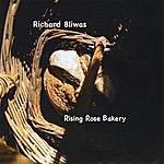 Richard Bliwas Rising Rose Bakery