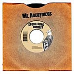Mr. Anonymous Spong Gong Diddley