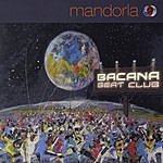 Mandorla Bacana Beat Club