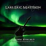 Lars Eric Mattsson Aurora Borealis - Concerto For Orchestra And Electric Guitar