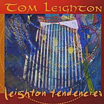 Tom Leighton Leighton Tendencies