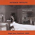 Michael Johnson Patience Tryouts