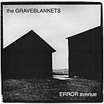 The Graveblankets Error Avenue