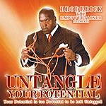 """Broderick E. Rice """" Untangle Your Potential"""""""