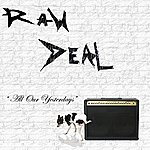 "Raw Deal ""All Our Yesterdays"""