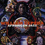 William Cepeda Afrorican Jazz (Branch Out)