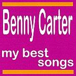 Benny Carter Benny Carter : My Best Songs
