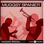 Muggsy Spanier Muggsy Special