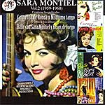 Sara Montiel Sara Montiel Vol.2 (1959-1960): Sus Películas Carmen La De Ronda Y MI Último Tango & Sus Álbumes Baile Con Sara Montiel Y Besos De Fuego