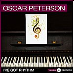 Oscar Peterson I've Got Rhythm