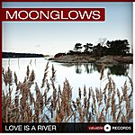The Moonglows Love Is A River