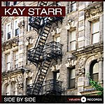 Kay Starr Side By Side