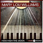 Mary Lou Williams How High The Moon