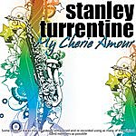 Stanley Turrentine My Cherie Amour