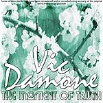 Vic Damone The Moment Of Truth