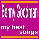 Benny Goodman Benny Goodman : My Best Songs
