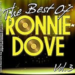 Ronnie Dove The Best Of Ronnie Dove Volume 3