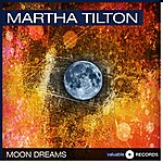 Martha Tilton Moon Dreams