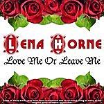 Lena Horne Love Me Or Leave Me