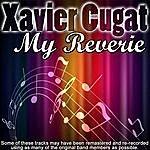 Xavier Cugat My Reverie