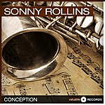 Sonny Rollins Conception