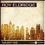 Roy Eldridge Twilight Time