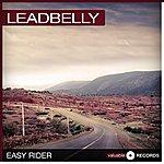 Leadbelly Easy Rider