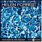 Helen Forrest How Deep Is The Ocean?