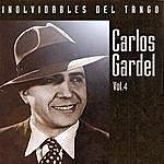 Carlos Gardel Inolvidables Del Tango Vol.4