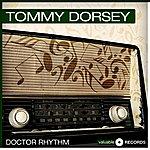 Tommy Dorsey Doctor Rhythm