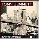 Tony Bennett Beautiful Madness