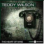 Teddy Wilson The Heart Of Mine