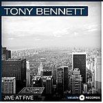 Tony Bennett Jive At Five